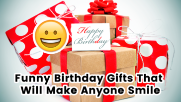 funny birthday gifts that will make anyone smilepic